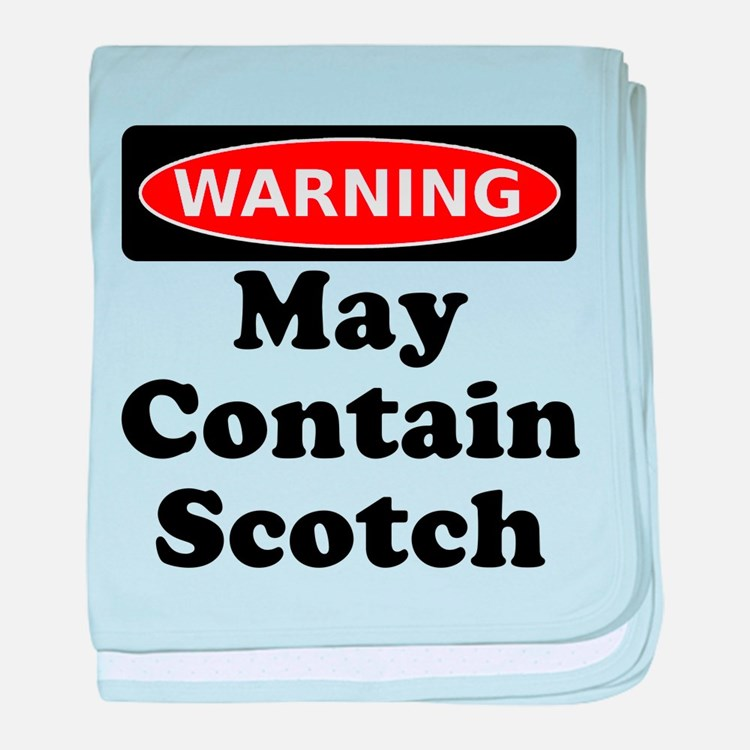 Warning May Contain Scotch baby blanket