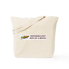 Motorboatin SOB Design 2 Tote Bag