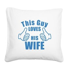 This guy LOVES HIS WIFE birthday gift idea Square