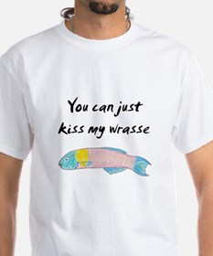 kiss my wrasse Shirt