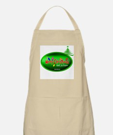 """It's Merry Christmas Don't Ya Know"""" BBQ Apron"""