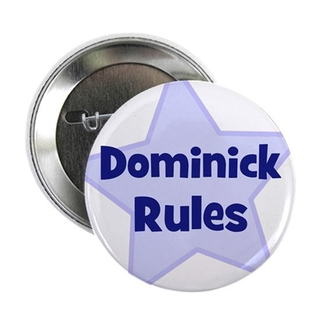 Dominick Rules Button