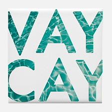 vaycay Tile Coaster