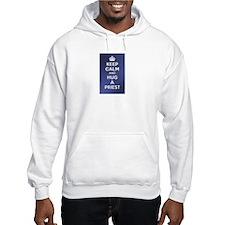 KEEP CALM - HUG A PRIEST Hoodie Sweatshirt
