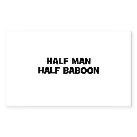 Half Man~Half Baboon Rectangle Sticker