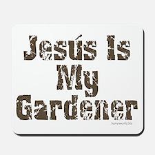Gardener Jesus Mousepad