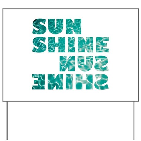 sunshine Yard Sign