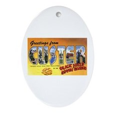 Custer South Dakota Greetings Oval Ornament