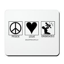 Peace Love & Grandkids Mousepad