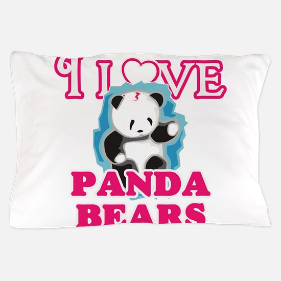 I Love Panda Bears Pillow Case