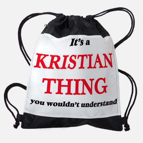 It's a Kristian thing, you woul Drawstring Bag