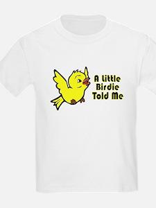 """A Little Birdie Told Me"" Kids T-Shirt"
