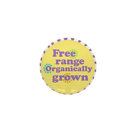 Free Range Organically Grown Mini Button (10 pack)