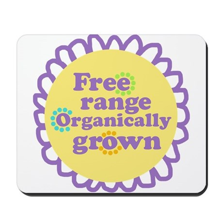 Free Range Organically Grown Mousepad
