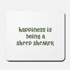 Happiness is being a SHEEP SH Mousepad