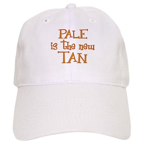 """""""Pale is the new tan"""" Cap"""
