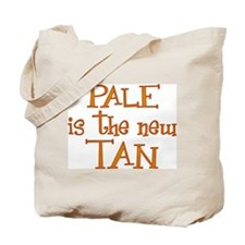 """Pale is the new tan"" Tote Bag"
