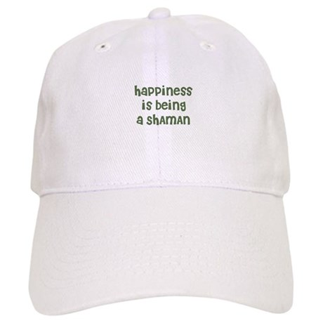 Happiness is being a SHAMAN Cap