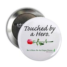 Touched by a Hero Button