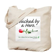 Touched by a Hero Tote Bag