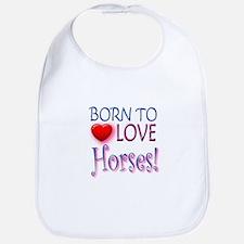 Born To Love Horses! Bib