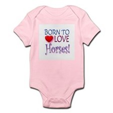 Born To Love Horses! Infant Bodysuit