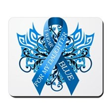 I Wear Blue for my Daughter Mousepad