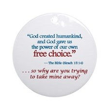 Free Choice -  Ornament (Round)