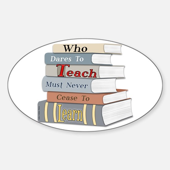 Teach... Learn Graphic Oval Decal