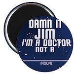 Star Trek: DAMN IT JIM! Magnet