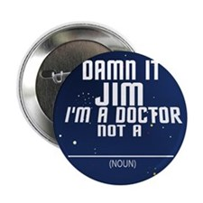 "Star Trek: DAMN IT JIM! 2.25"" Button"