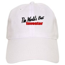 """The World's Best Inventor"" Baseball Cap"