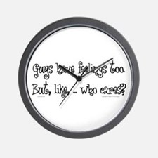 Guys Have Feelings, Too. Wall Clock