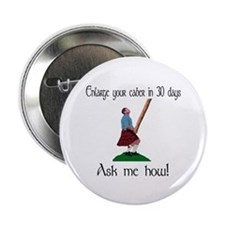 Enlarge your caber... Button
