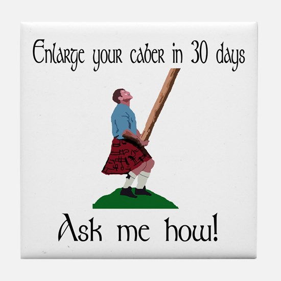 Enlarge your caber... Tile Coaster