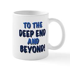 To the deep end and beyond!, gifts Mug