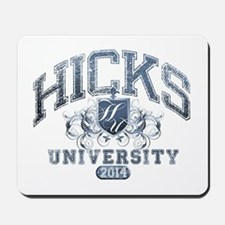 Hicks Last Name University Class of 2014 Mousepad