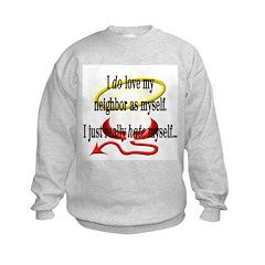 Love Thy Neighbor Sweatshirt