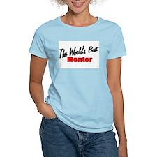 """""""The World's Best Mentor"""" Women's Pink T-Shirt"""