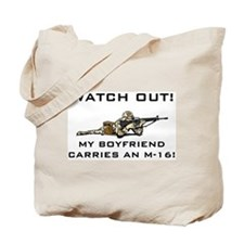 Military Boyfriend carries M-16 Tote Bag