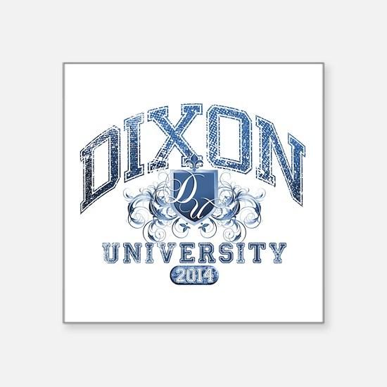 Dixon Last name University Class of 2014 Sticker