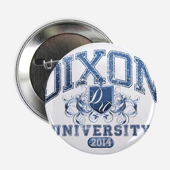 "Dixon Last name University Class of 2014 2.25"" But"