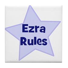 Ezra Rules Tile Coaster