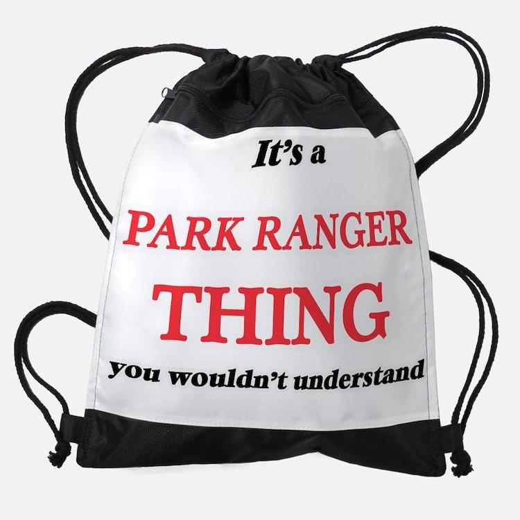 It's and Park Ranger thing, you Drawstring Bag