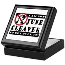NOT June Cleaver! Keepsake Box