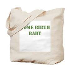 Home Birth Baby Khaki Tote Bag