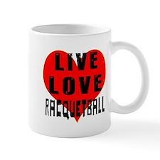 Live Love Racquetball Mug