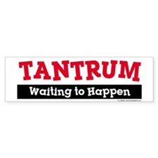 Tantrum Bumper Bumper Sticker
