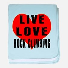 Live Love Rock Climbing baby blanket