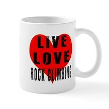 Live Love Rock Climbing Mug